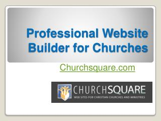Professional Website Builder for Churches - Churchsquare.com