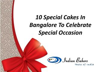 Order Special Cakes Online/ Special Cakes in Bangalore