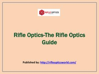 The Rifle Optics Guide