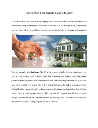 The benefits of hiring property dealers in Lucknow