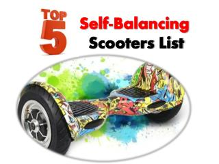Top 5 Self Balancing / Two Wheels Scooters & Reviews
