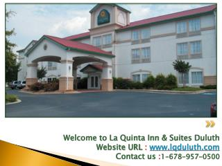 Welcome to La Quinta Inn & Suites Duluth