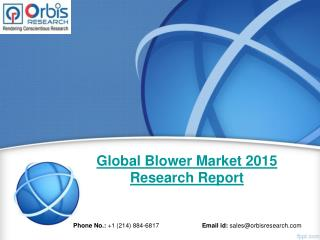 Global Blower  Industry 2015 Size, Share, Growth, Trends, Demand and Forecast
