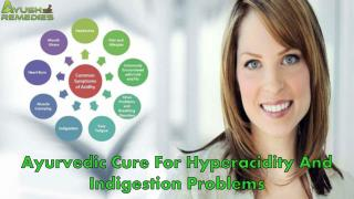 Ayurvedic Cure For Hyperacidity And Indigestion Problems