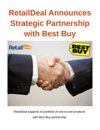 RetailDeal Announces Strategic Partnership with Best Buy