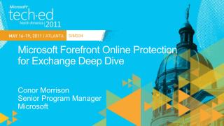Microsoft Forefront Online Protection  for  Exchange Deep Dive