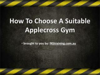 How To Choose A Suitable Applecross Gym