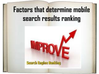 Factors that determine mobile search results ranking