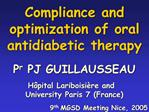 Compliance and optimization of oral antidiabetic therapy