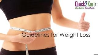 Guidelines for Weight Loss