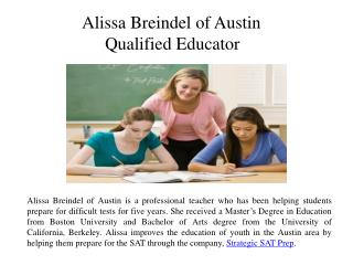 Alissa Breindel of Austin - Qualified Educator
