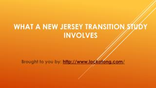 What A New Jersey Transition Study Involves