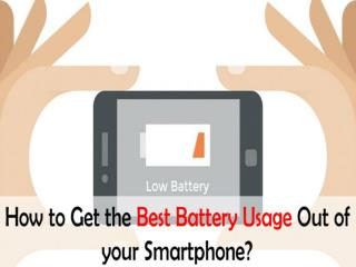 Top 5 Battery Saving Tips to Enjoy the Most of Your Smartphone
