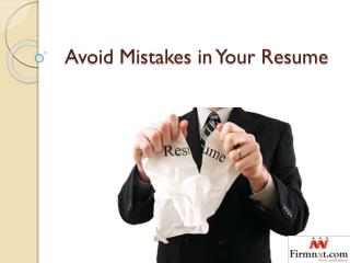 Avoid Mistakes in Your Resume
