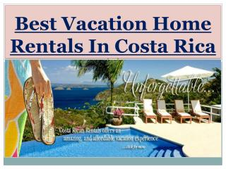 Best Vacation Home Rentals In Costa Rica