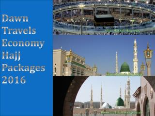 Economy Hajj Packages 2016