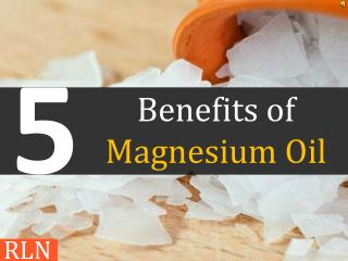 5 Benefits of Magnesium Oil - Radiant Health