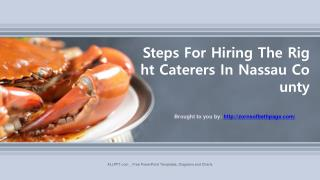Steps For Hiring The Right Caterers In Nassau County
