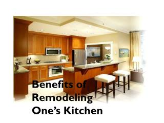 Benefits of Remodeling One's Kitchen