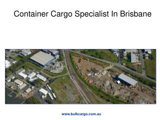 Container Cargo Specialist In Brisbane