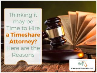 Top Reasons to Hire a Timeshare Attorney