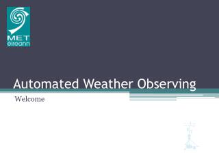 Automated Weather Observing