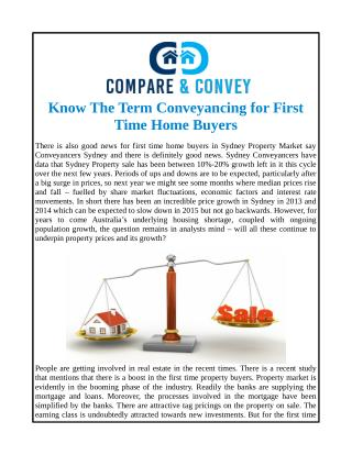 Know The Term Conveyancing for First Time Home Buyers