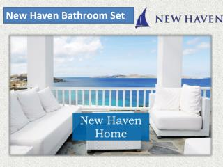 About New Haven Bathroom Set
