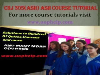 CRJ 305(ASH) Academic Coach/uophelp