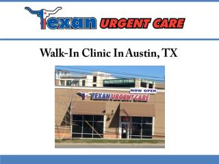 Walk-In Clinic In Austin, TX