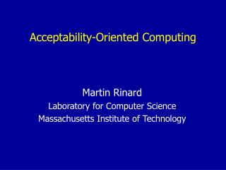 Acceptability-Oriented Computing