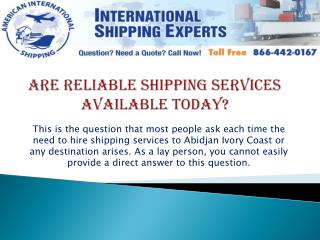 Are Reliable Shipping Services Available Today?