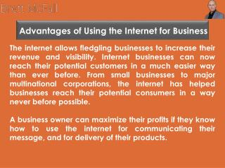 Brett McFall - Advantages of Using the Internet for Business - Reviews