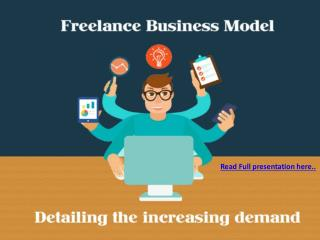 Freelancing business model - Detailing the increasing demand
