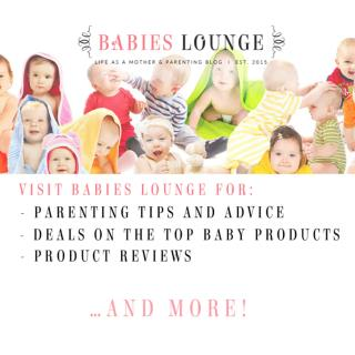 Babies Lounge - Life as a mother and parenting blog