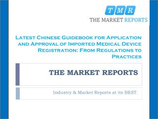 Latest Chinese Guidebook for Application and Approval of Imported Medical Device Registration: From Regulations to Pract