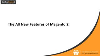 10 New Features of Magento 2