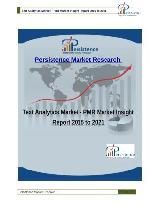 Text Analytics Market - PMR Market Insight Report 2015 to 2021