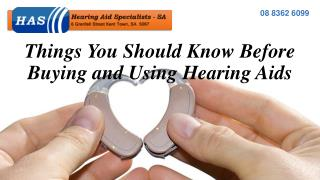 Things You Should Know Before Buying and Using Hearing Aids