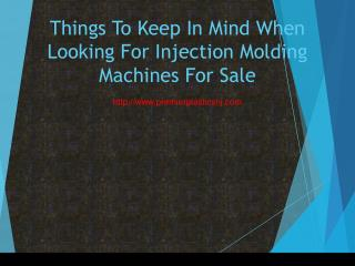 Things To Keep In Mind When Looking For Injection Molding Machines For