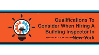 Qualifications To Consider When Hiring A Building Inspector In New Yor