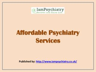 Affordable Psychiatry Services