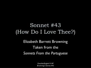 Sonnet #43 (How Do I Love Thee?)