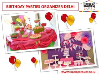 Birthday Parties Organizer Delhi