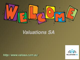 Get Pleasant Valuers For Property Valuation By Valuation SA