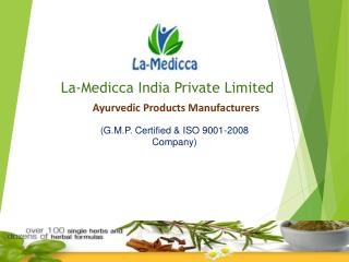 Ayurvedic Products Manufacturers in India - La-Medicca