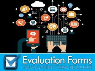 What is Evaluation forms?