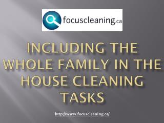 Including The Whole Family In The House Cleaning Tasks