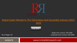Fabrication and Assembly cPDM Market Development & Industry Challenges Report to 2019