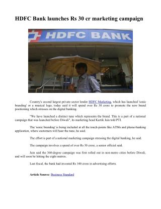 HDFC Bank launches Rs 30 cr marketing campaign